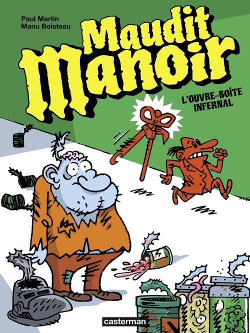 Maudit Manoir (Tome 1) - L'ouvre-boîte infernal