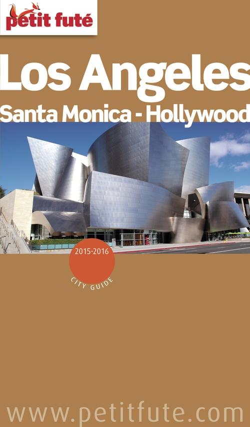 Dominique Auzias Los Angeles / Hollywood / Santa Monica 2015 (avec cartes, photos + avis des lecteurs)