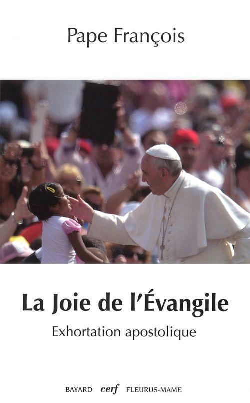 Pape François La joie de l'Évangile