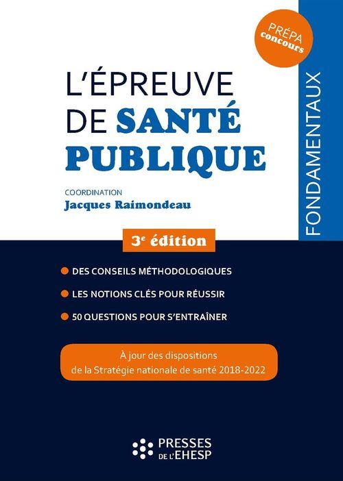 Jacques Raimondeau L´épreuve de santé publique - 3e édition