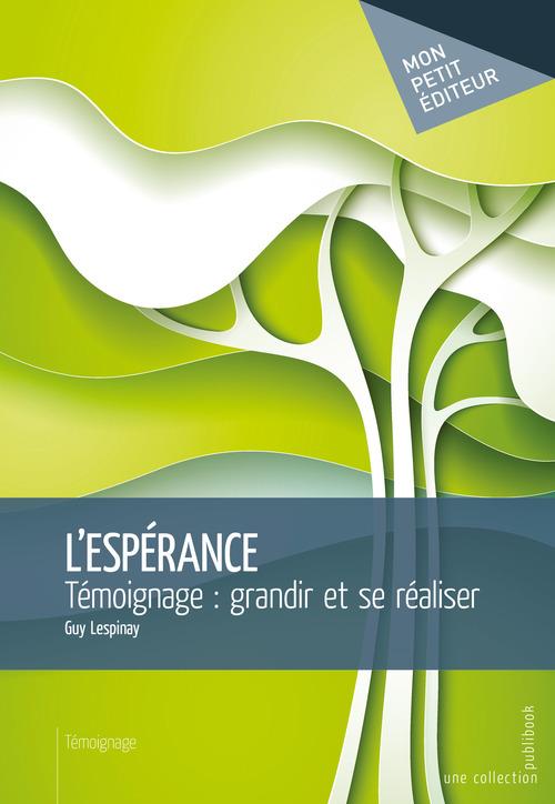 Guy Lespinay L'Espérance