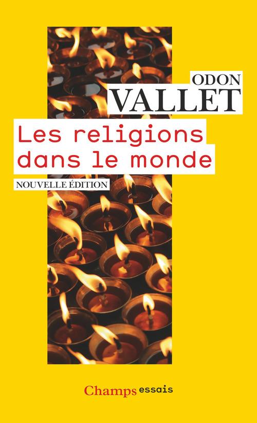 Odon Vallet Les religions dans le monde