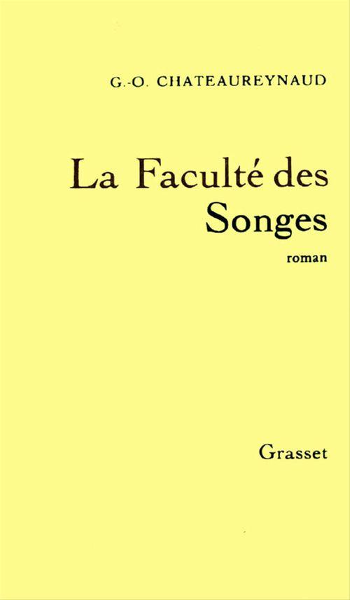 Georges-Olivier Châteaureynaud La faculté des songes