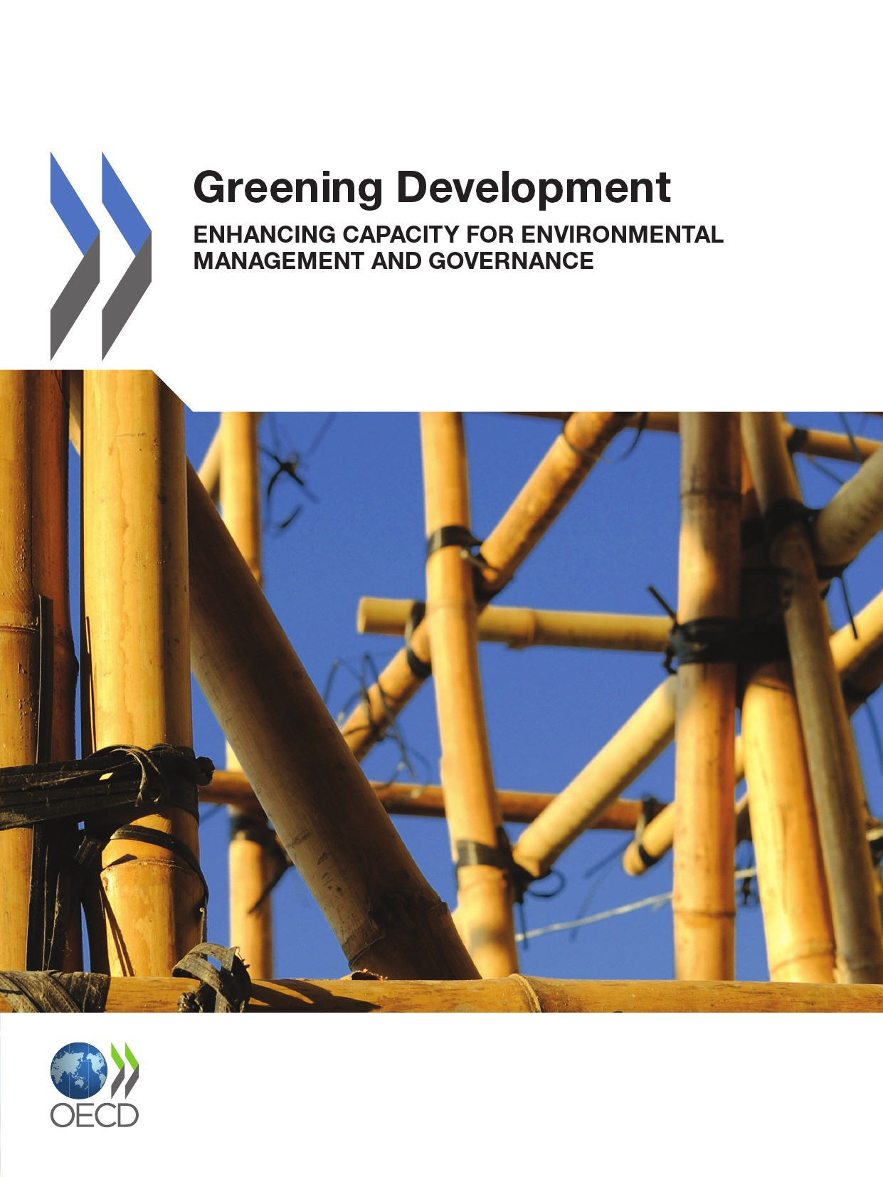 Collectif Greening development ; enhancing capacity for environmental management and governance