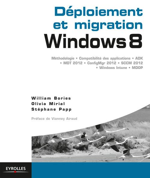 William Bories Déploiement et migration Windows 8