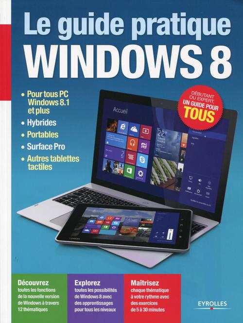 Le guide pratique Windows 8
