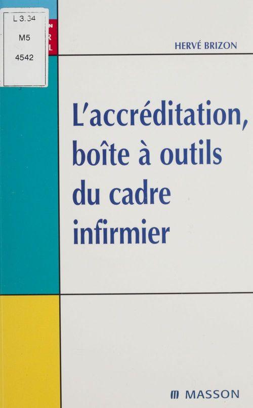 L'Accréditation : boîte à outils du cadre infirmier