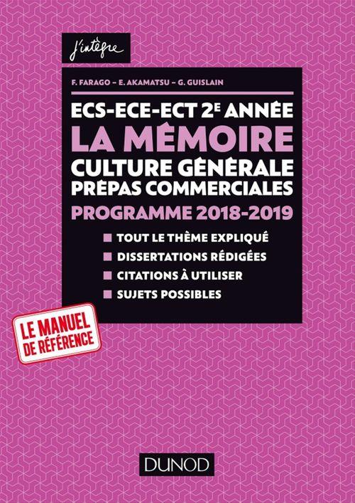 France Farago ECS-ECE-ECT 2e année - La mémoire - Culture générale Prépas commerciales - Programme 2018-2019