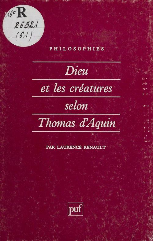 Dieu et les créatures selon saint Thomas d'Aquin