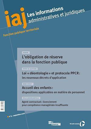 Centre interdépartemental de gestion de la petite couronne de la région Ile-de-France (CIG petite couronne) IAJ : L'obligation de réserve dans la fonction publique. Les nouveaux décrets d'application de la loi « déontologie » et du PPCR - Septembre 2016