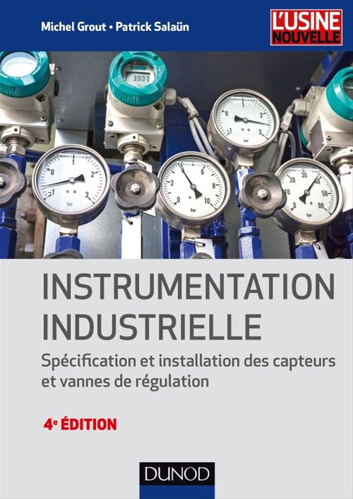 Michel Grout Instrumentation industrielle - 4e éd.