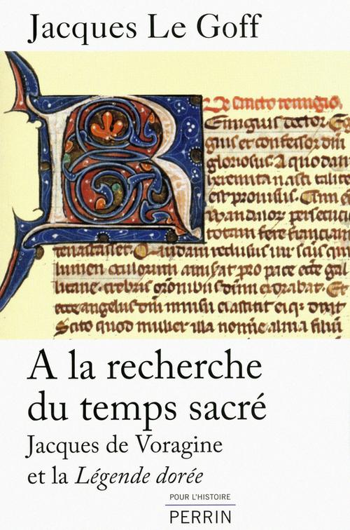 Jacques LE GOFF A la recherche du temps sacré