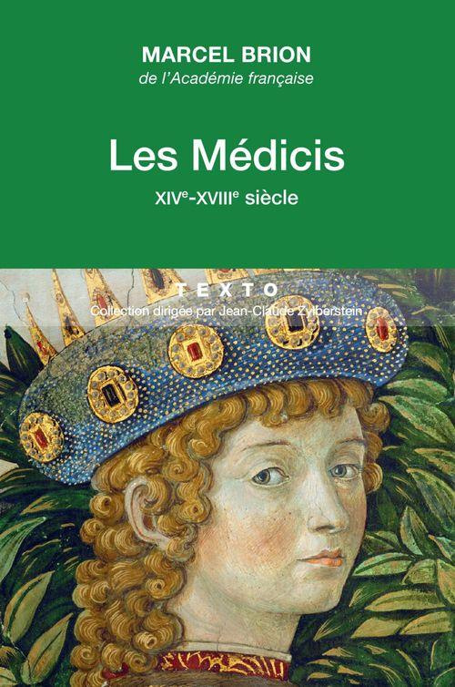 Marcel Brion Les Médicis