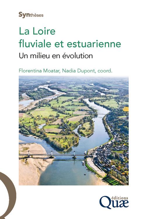 Florentina Moatar La Loire fluviale et estuarienne