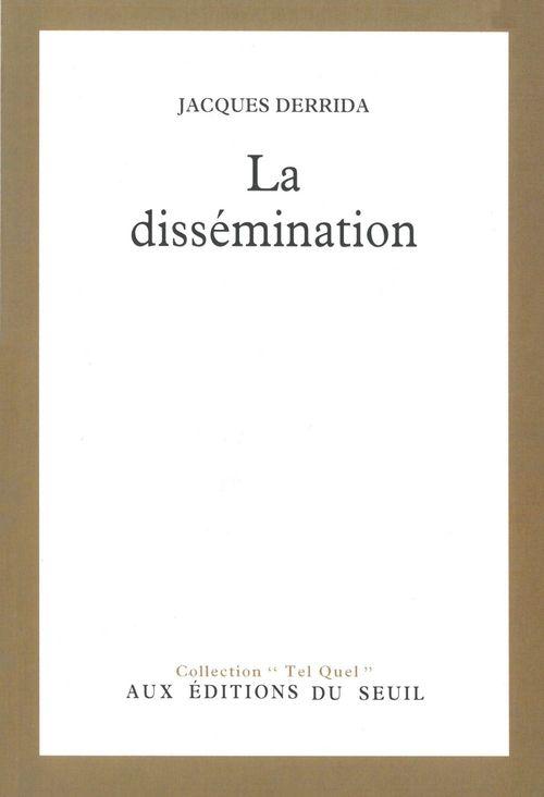 Jacques Derrida La Dissémination