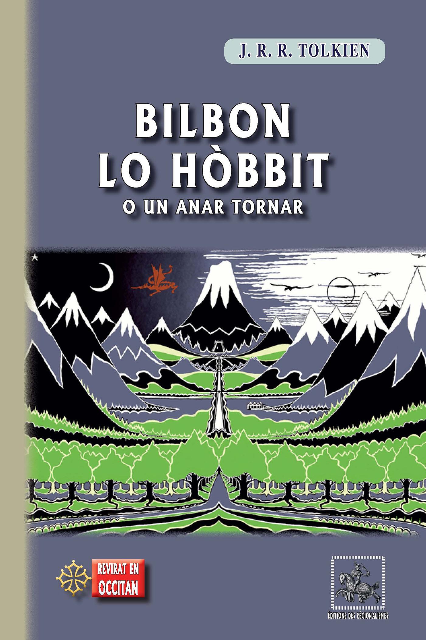 Bilbon lo hobbit o un anar tornar