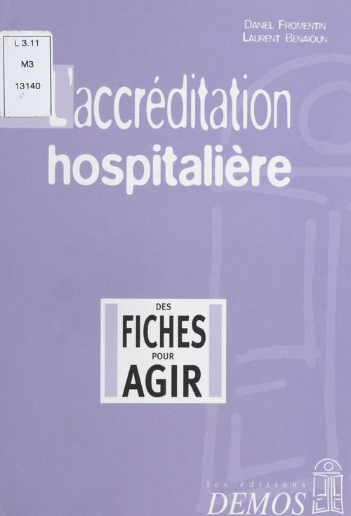L'Accréditation hospitalière