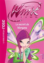 Winx Club 44 - Le secret de Morgana