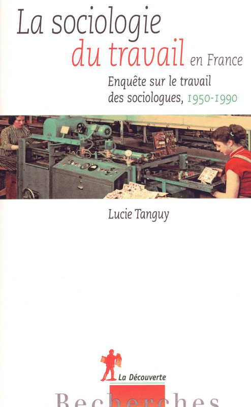 La sociologie du travail en France