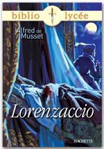 Bibliolyce - Lorenzaccio, Alfred de Musset