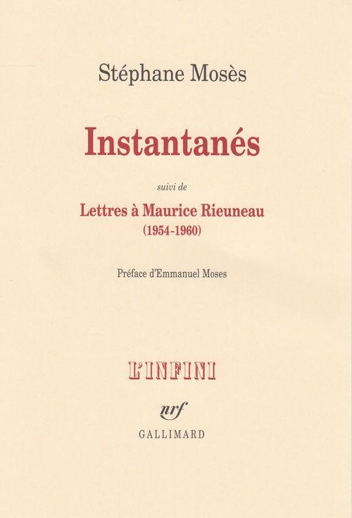 Instantanes Suivi De Lettres A Maurice Rieuneau (1954-1960)