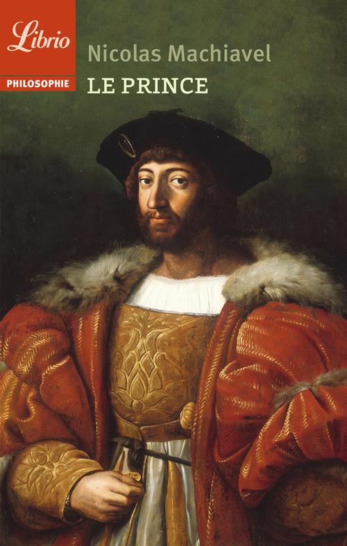 Nicolas Machiavel Le Prince
