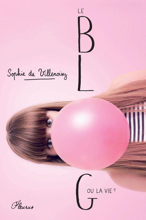 Sophie De Villenoisy Le blog ou la vie ?