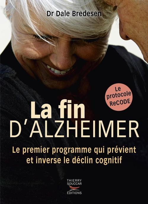 Dale Bredesen La fin d'Alzheimer