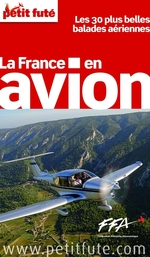 La France en avion 2012 (avec avis des lecteurs)