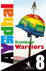 Rainbow Warriors &eacute;pisode 8
