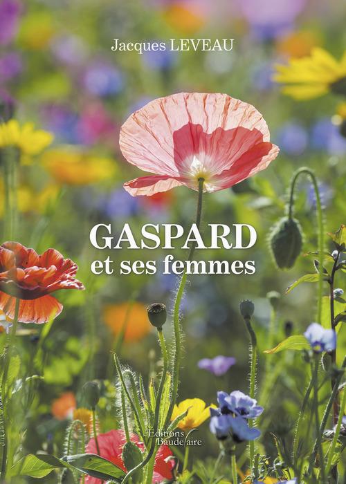 Jacques Leveau Gaspard et ses femmes