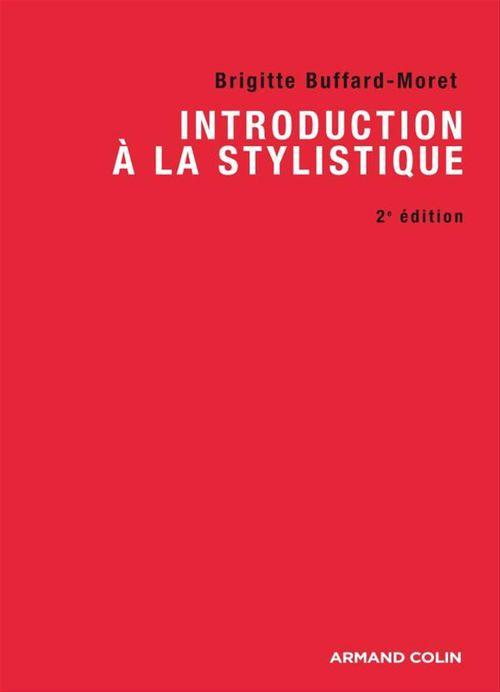 Brigitte Buffard-Moret Introduction à la stylistique