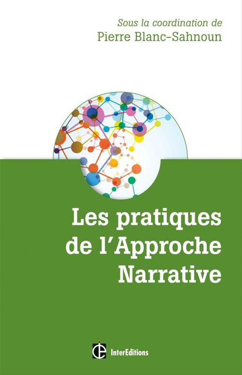 Pierre Blanc-Sahnoun Les pratiques de l'Approche Narrative