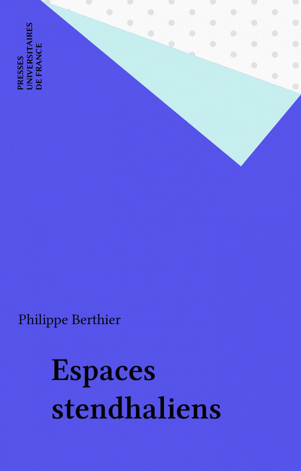 Espaces stendhaliens