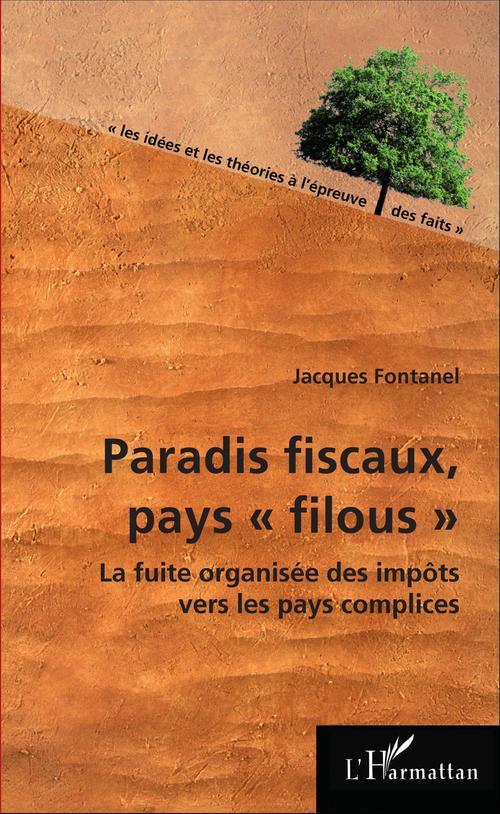 """Jacques Fontanel Paradis fiscaux, pays """"filous"""""""