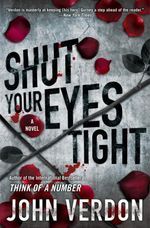 Shut Your Eyes Tight (Dave Gurney No 2)