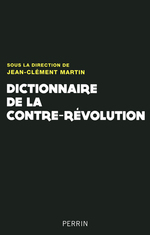 Dictionnaire de la Contre-Rvolution