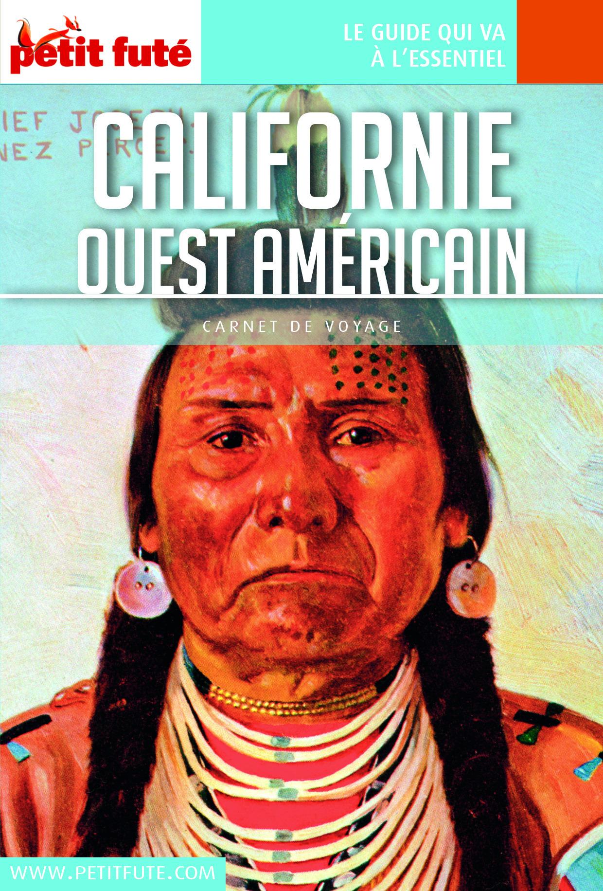 Dominique Auzias Californie - Ouest américian 2016 Carnet Petit Futé