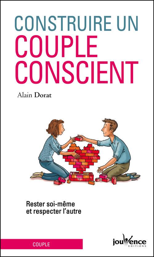 Alain Dorat Construire un couple conscient