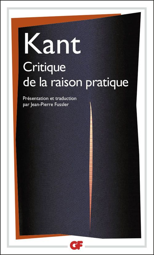 Emmanuel Kant Critique de la raison pratique