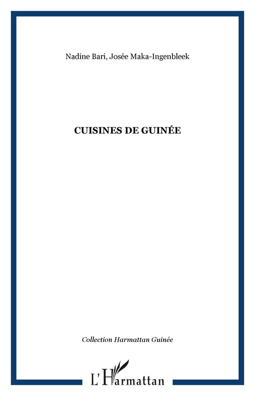 Josee Maka-Ingenbleek Nadine Bari Cuisines de Guinée