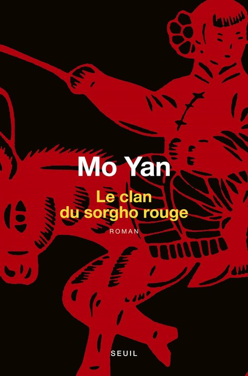 Mo Yan Le Clan du sorgho rouge