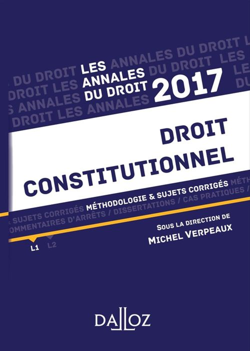 Michel Verpeaux Annales Droit constitutionnel 2017