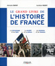 Le grand livre de l'histoire de France ; la chronologie et les faits ; la soci�t� et la culture ; les hommes et les femmes (3e �dition)