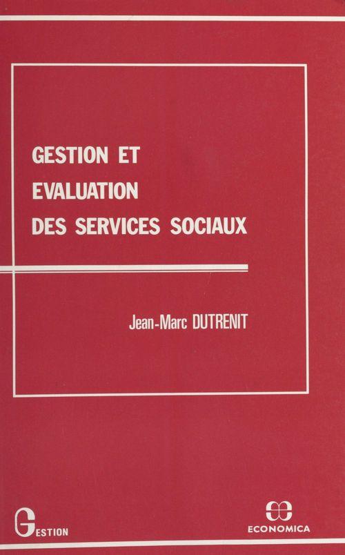 Gestion et évaluation des services sociaux