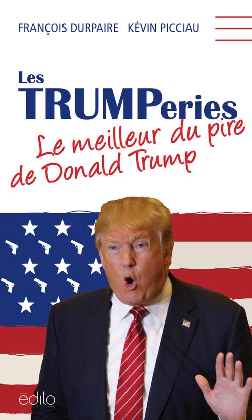 Durpaire François Les Trumperies