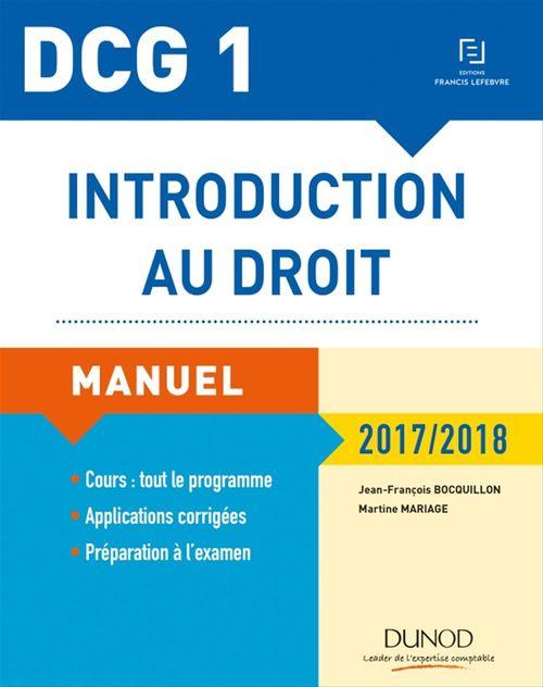 Jean-François Bocquillon DCG 1 - Introduction au droit 2017/2018 - 11e éd. - Manuel