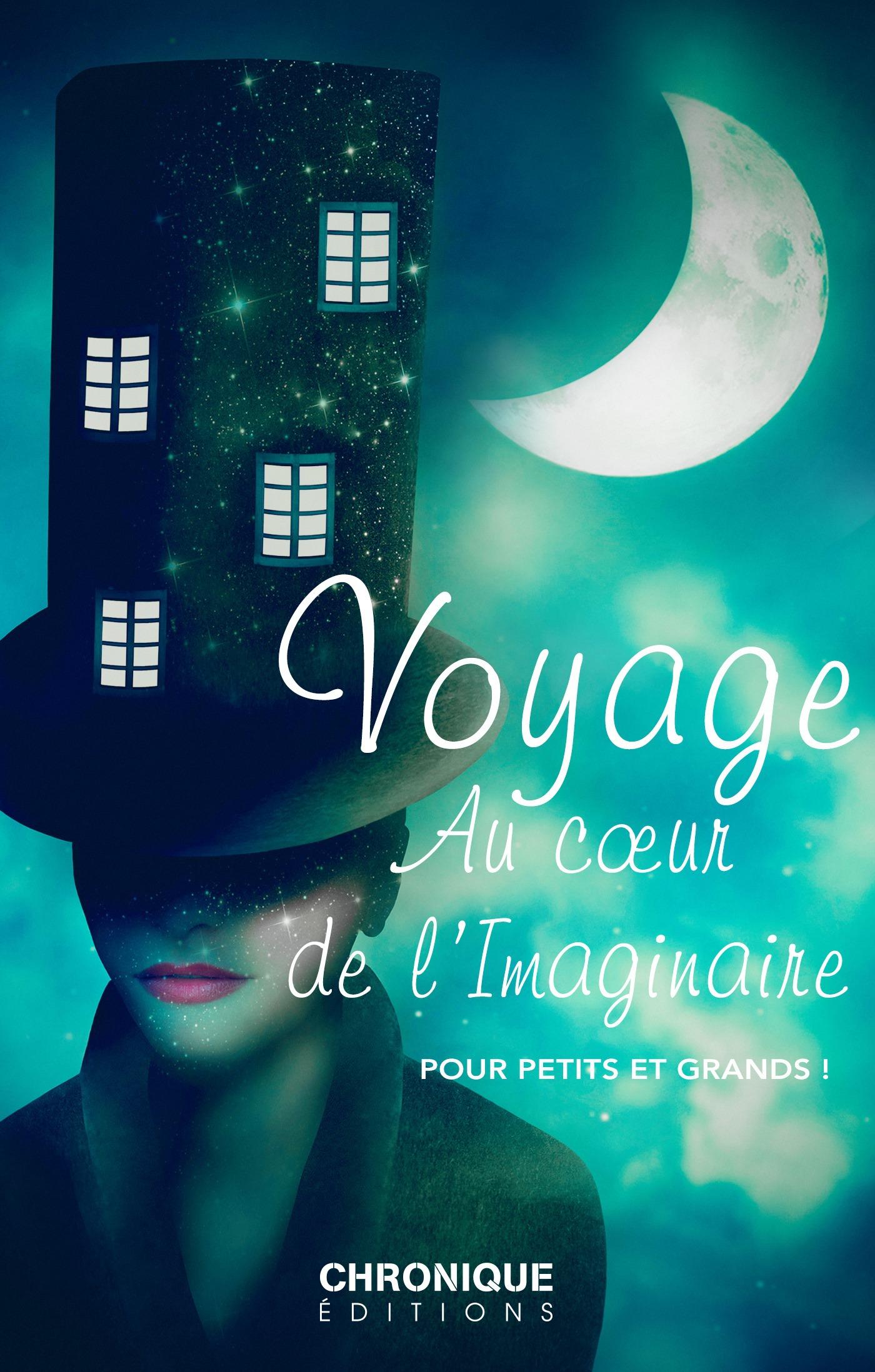 Collectif Voyage au coeur de l'imaginaire : Pour petits et grands !