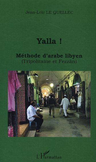 Yalla ! Methode D'Arabe Libyen