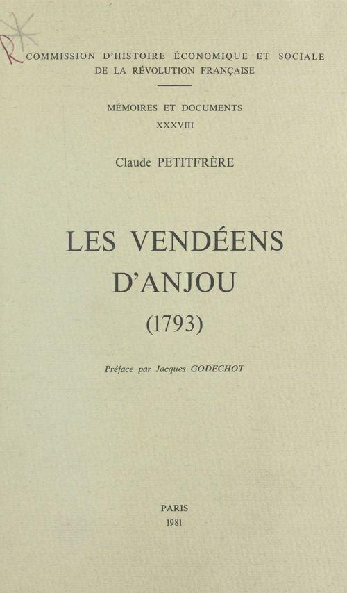 Les Vendéens d'Anjou (1793) : analyse des structures militaires, sociales et mentales